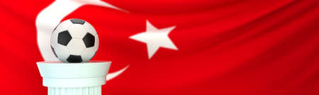 A football (soccer) ball stands on pedestal in front of Turkey flag, 3D render illustration with depth of field