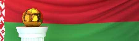 Golden football (soccer) ball stands on pedestal in front of Belarus flag, 3D render illustration with depth of field