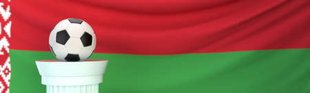 A football (soccer) ball stands on pedestal in front of Belarus flag, 3D render illustration with depth of field