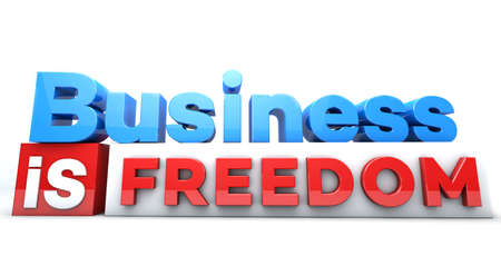 3D words Business is freedom