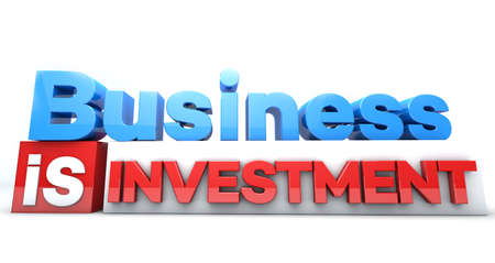 3D words Business is invetment Stock Photo