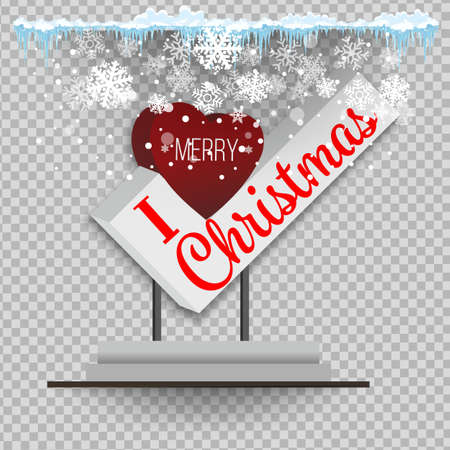 Christmas design , the pedestal, I Love Christmas . Realistic pointer. Christmas decoration with hanging plate with Christmas sign.