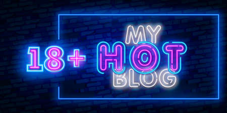 My Hot Blog, night sign in neon style. Neon sign, a symbol for sex video promotion. Adult Store. Bright banner, nightly advertising. Vector Illustration Çizim