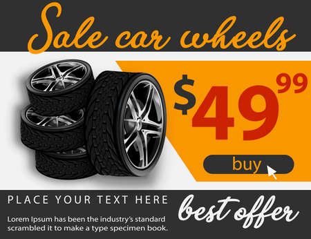 Tire car advertisement poster. 3D illustration of car tire. Wheel. Black rubber tire. Realistic vector shining disk car wheel tyre. Aluminum wheels. Banner. Promo. Information. Store. Banner. Action