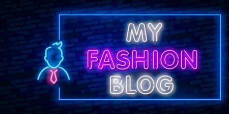 My Fashion Blog neon sign vector. Blogging Design template neon sign, light banner, neon signboard, nightly bright advertising, light inscription.