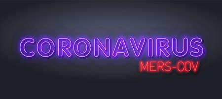 Neon Lettering quarantine . Neon MERS-CoV Middle East respiratory syndrome coronavirus . Neon light illustration. New Coronavirus 2019-nCoV Vetores