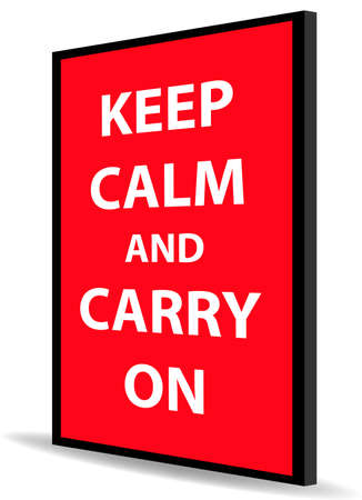 message of keep calm and carry on on red back board Illustration