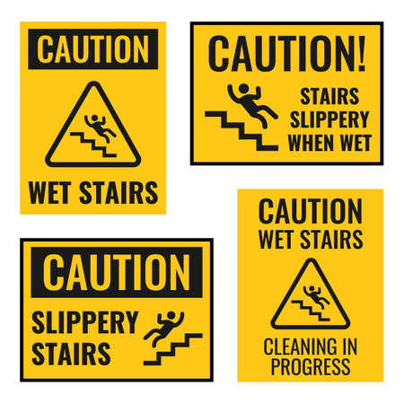 Signs of danger falling off the stairs, slippery stairs warning, watch your step notice