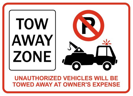 prudence: Unauthorized vehicles will be towed away