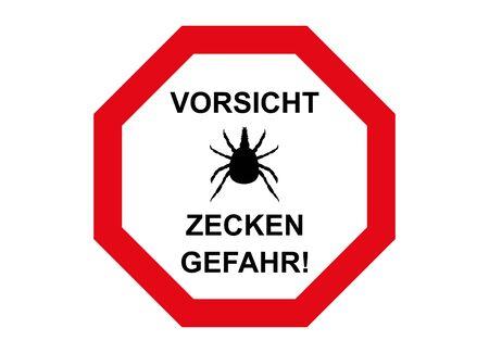 Attention tick, here threatens danger!