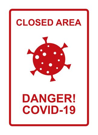 Attention closed and dangerous area, corona virus (COVID-19) contaminated! 版權商用圖片 - 150169152