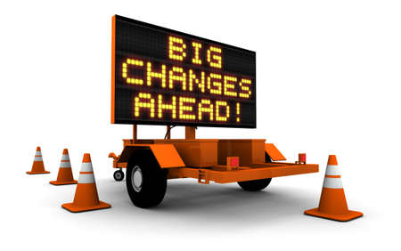business change: High resolution 3D render of construction sign message board and cones with message BIG CHANGES AHEAD!.