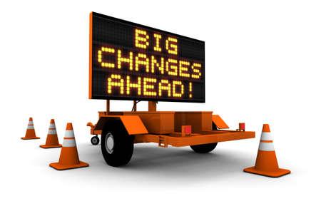 """Hoge resolutie 3D render van de bouw teken message board en kegels met bericht """"grote veranderingen AHEAD!"""". Stockfoto"""