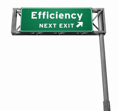 Freeway Zeichen, nächste Ausfahrt ... Effizienz! Grünen Teil von Zeichen hat leichte Textur zu vermeiden und Streifenbildung Fragen. Standard-Bild - 11159777