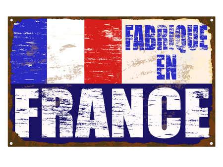 en: Fabrique En France rusty old enamel sign