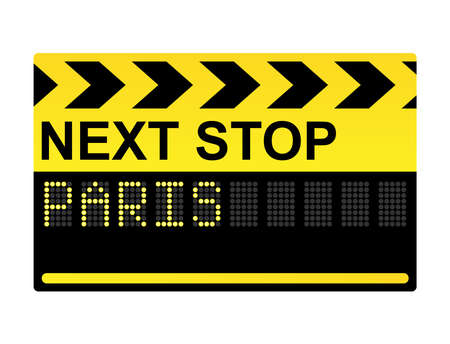 next to: Next stop Paris mechanical display transport sign  Illustration