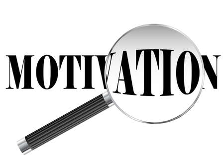 motivated: Motivation text viewed under magnifying glass illustration
