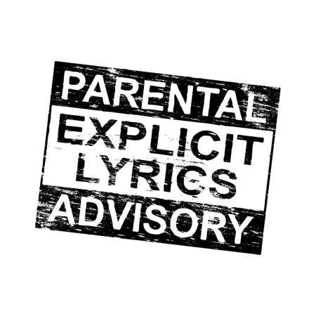 explicit: Parental advisory explicit lyrics grungy rubber stamp illustration Illustration