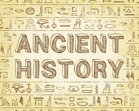 history background: Ancient history text and Egyptian hieroglyphics background