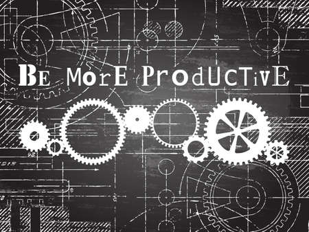 manufacturing: Be more productive sign and gear wheels technical drawing on blackboard background