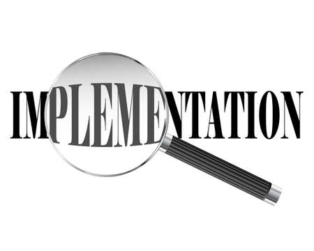 execute: Implementation text viewed under magnifying glass illustration Illustration