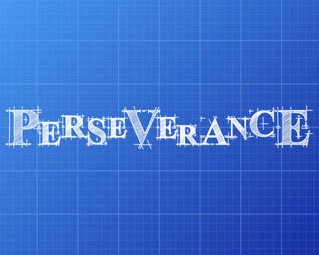 Perseverance text hand drawn on blueprint background