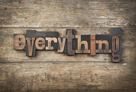 letterpress: everything, word written with vintage letterpress, type on rustic background