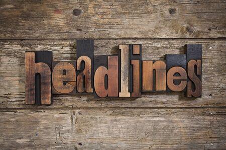 letterpress blocks: headlines, single word set with vintage letterpress printing blocks on rustic wooden background