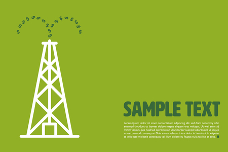 Graphic vector template with dollar signs gushing out of oil drilling rig and sample text on green background