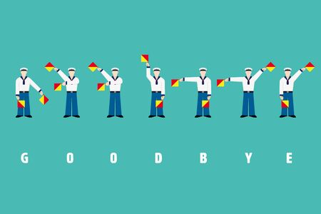 Flat design sailors waving signal flags, performing word goodbye with flag semaphore system