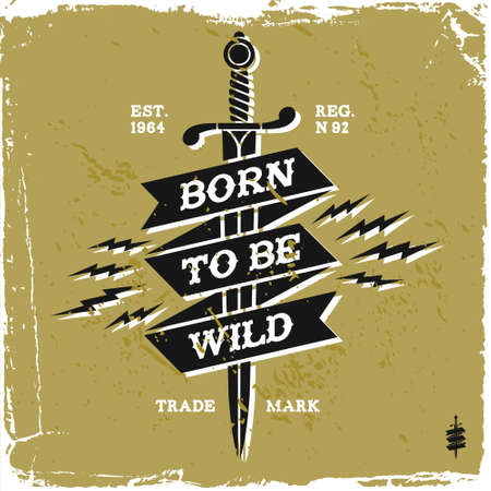 classic tattoo: vintage label born to be wild(T-Shirt Print)