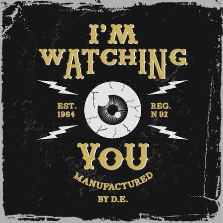 """dictature: �tiquette vintage """"Je vous observe"""" (T-Shirt Print) Illustration"""
