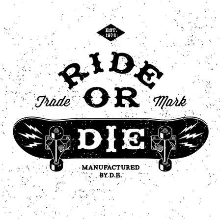 skateboard: vintage label  ride or die  ( T-Shirt Print )