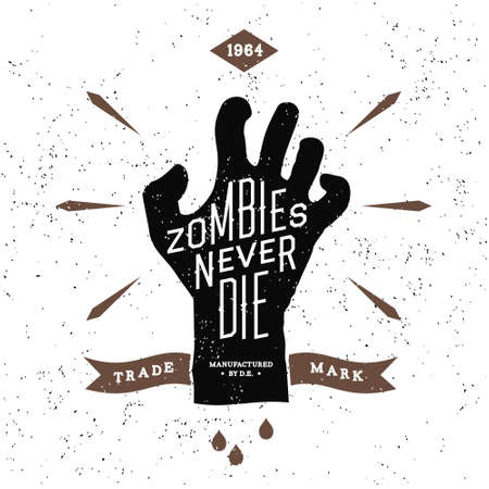 vintage label with zombies never die ( T-Shirt Print ) Vector