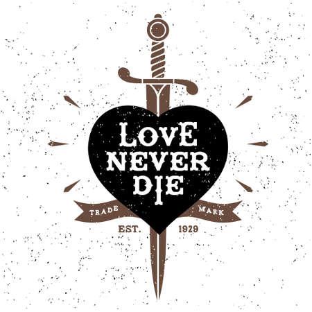vintage label love never die ( T-Shirt Print ) Vector