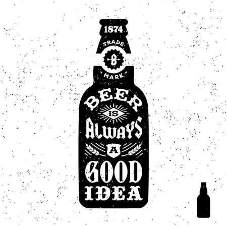 """antik: Typografie monochrome hipster Vintage-Label """"Bier ist immer eine gute Idee"""" Abzeichen für flayer oder Poster T-Shirt Druck mit Flasche Illustration"""