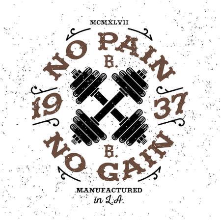 """fitnes: monochromatyczny siłownia kulturystyka hipster rocznika etykieta, odznaka """"no pain no gain"""" do ulotek plakatów logo lub t-shirt z nadrukiem napisem i hantle Ilustracja"""
