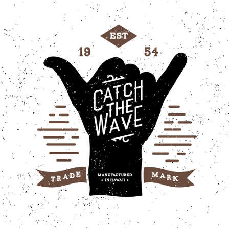tattoo arm: monochrome surfing fitness hipster vintage label , badge  catch the wave  for flayer, poster, logo or t-shirt print with lettering and shaka Illustration