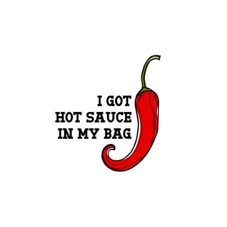 Vector card with hand drawn hot chili pepper and famous song quote. Ink drawing, graphic style, beautiful design elements