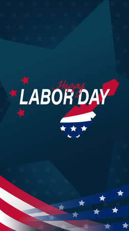 Happy Labor Day for mobile phone screen design. USA Labor day vertical texture background. Happy Labor Day holiday banner with United States national flag.