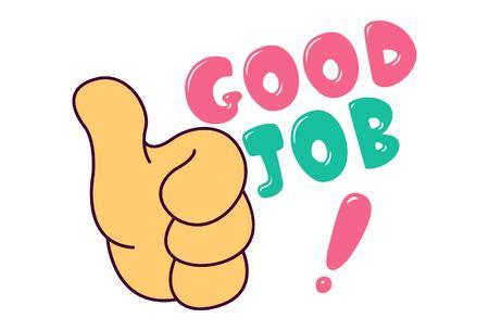 Illustrazione vettoriale di mano pollice in alto segno e scritte buon lavoro. Vettoriali