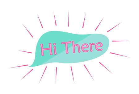 Vector cartoon illustration of hi there text. Isolated on white background. Çizim
