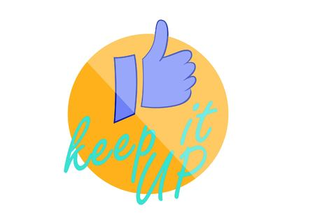 Vector cartoon illustration of thumbs up sign in circle. Lettering keep it up.