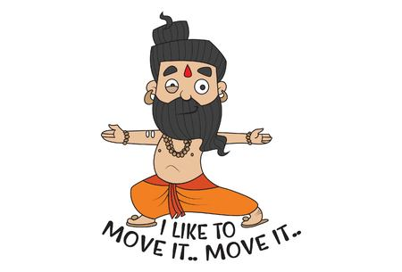 Vector cartoon illustration of cute Baba Ramdev saying i like to move it. Isolated on white background.