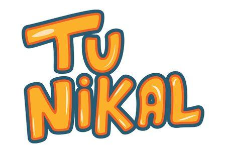 Vector cartoon illustration of tu nikal text translation- You leave text sticker. Isolated on white background. Ilustracja