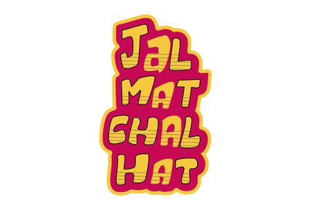 Vector cartoon illustration of text sticker. Jal mat chal hat Hindi text translation - Dont be jealous, move away . Isolated on white background.