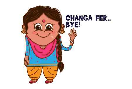 Vector cartoon illustration of Punjabi woman waving hand. Changa fer bye Punjabi text translation - okay bye. Isolated on white background. Vector Illustration
