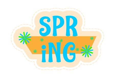 Vector cartoon illustration of spring text sticker. Isolated on white background.