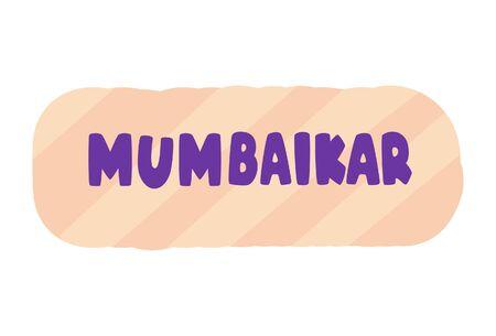 Vector cartoon illustration. Mumbaikar Hindi text translation- Mumbai people. Isolated on white background.