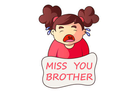 Vector cartoon illustration of a girl crying. Lettering text- Miss you brother. Isolated on a white background.